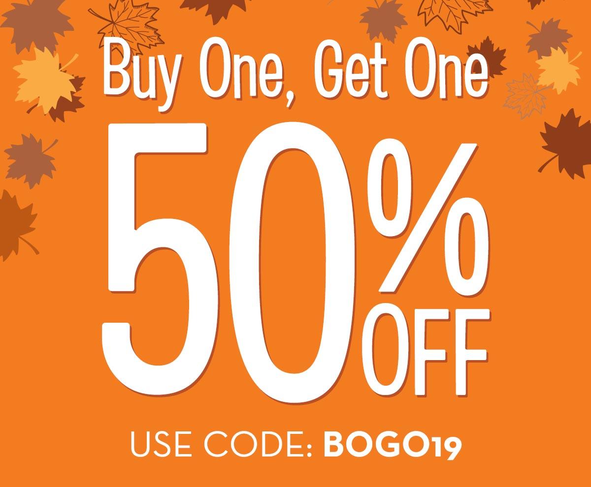Buy One, Get One 50% OFF! Use code: BOGO19