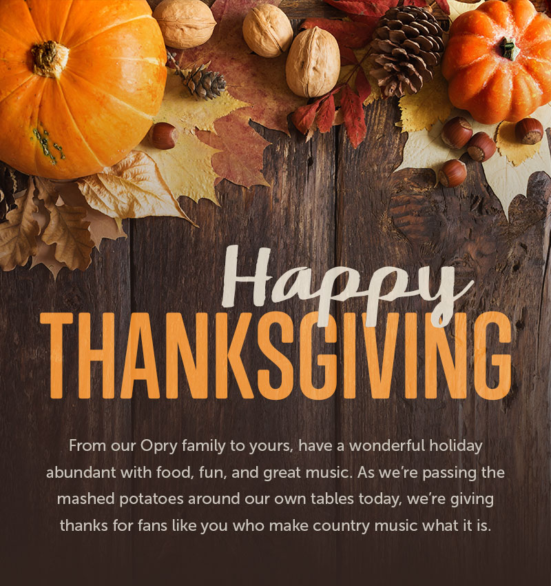 Opry Happy Thanksgiving
