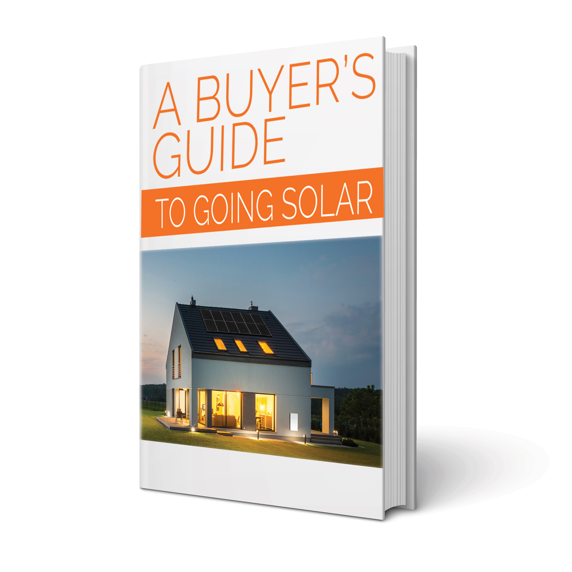 A Buyer''s Guide to Going Solar