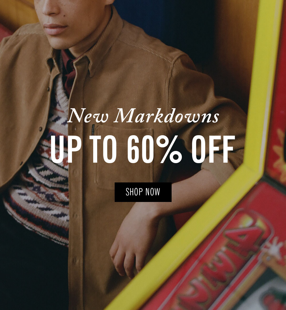 New Markdowns | Up to 60% Off | Shop Now