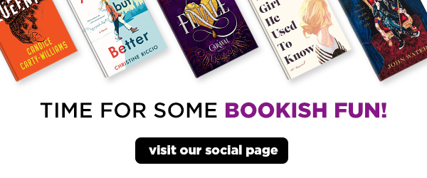 Visit our social page for some bookish fun!