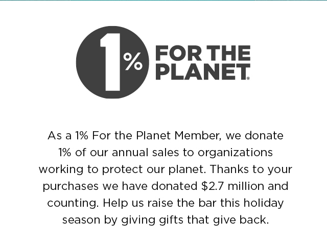 One Percent for the Planet Member.