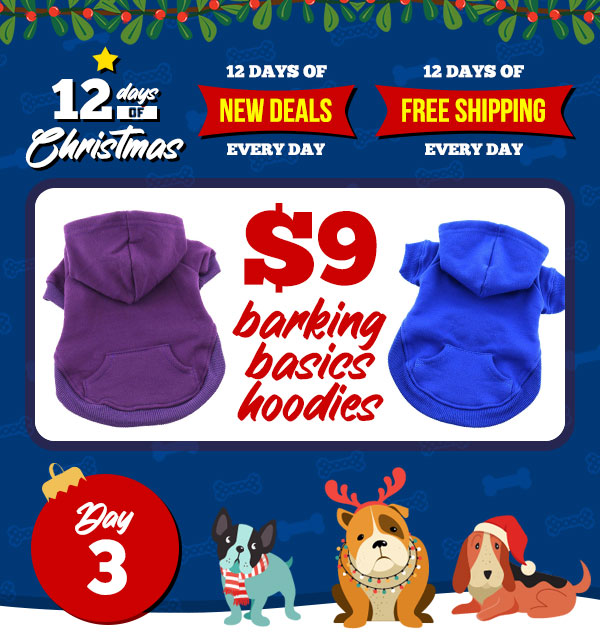 $9 Barking Basics Hoodies