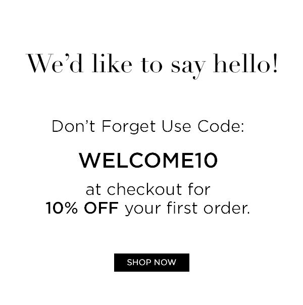 Use Code: Welcome10