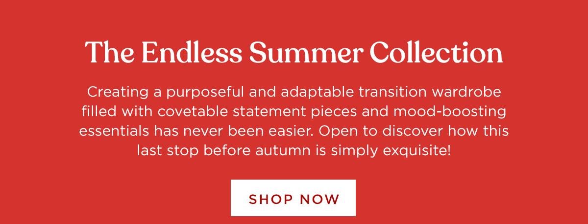 The Endless Summer Collection - Shop Now