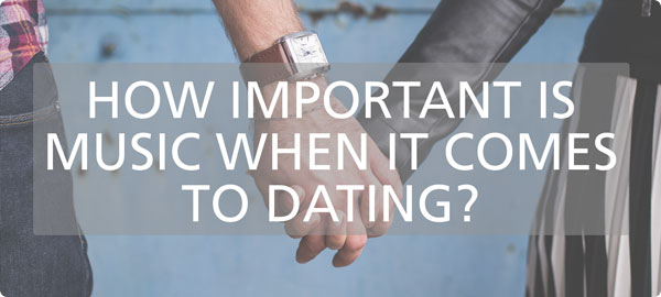 Music & dating - Read more