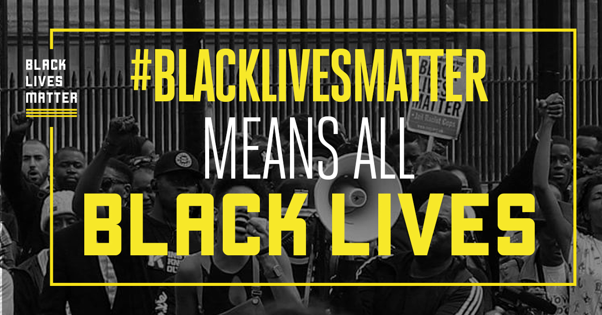 #BlackLivesMatter means all Black lives