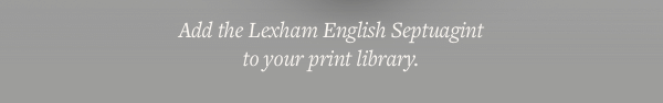 Add the Lexham English Septuagint to your print library