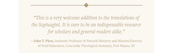 This is a very welcome addition to the translations of the Septuagint.