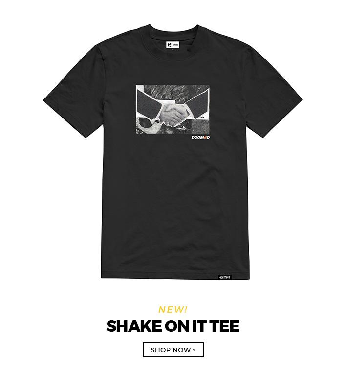 Shake On It Tee