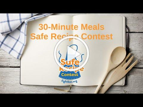 30-Minute Meals Safe Recipe Contest!