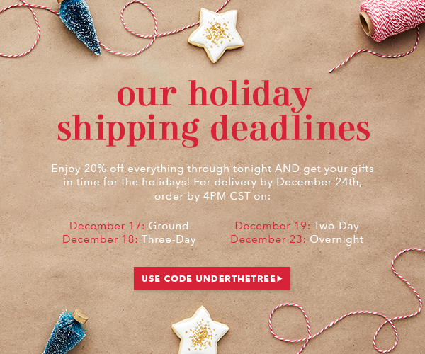 Our Holiday Shipping Deadlines