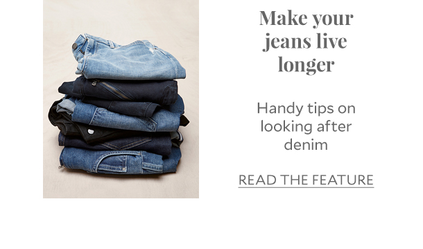 Make your jeans live longer Handy tips on looking after denim