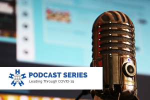 IHF Podcast Leading Through COVID-19