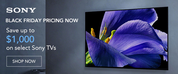 Save up to $1000 on select Sony TV