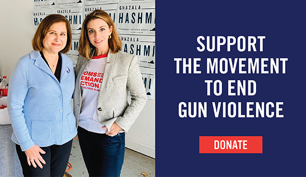 Senator-elect Ghazala Hashmi with Moms Demand Action Founder Shannon Watts. Donate to the Movement to End Gun Violence today.