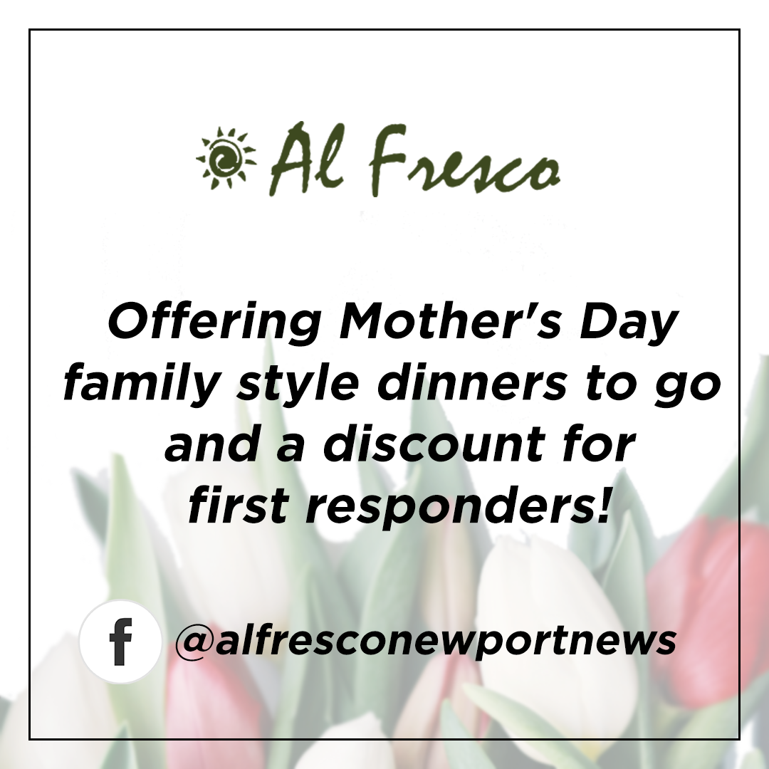 Al Fresco Mother''s Day and First Responder specials