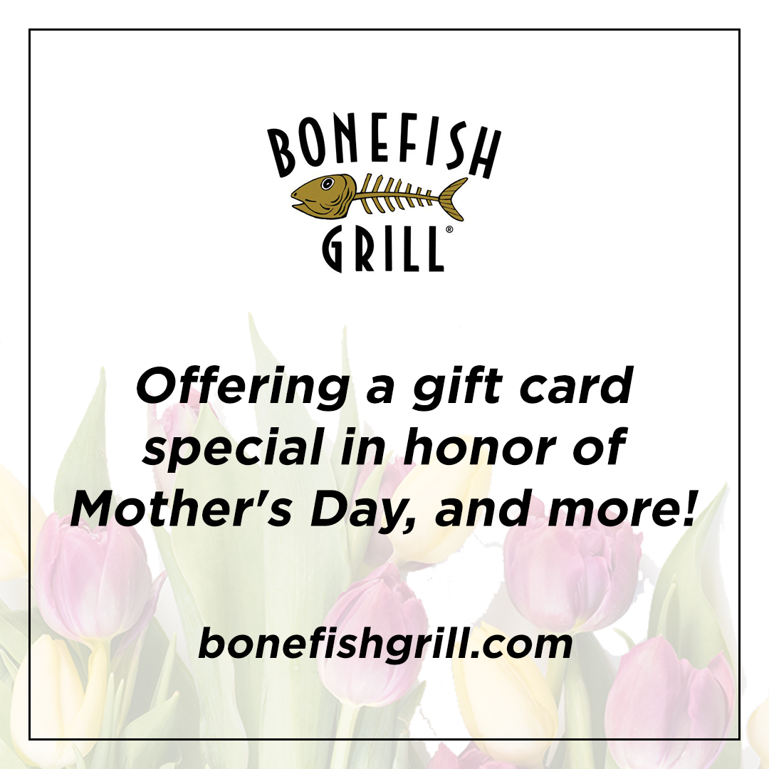Bonefish Grill Mother''s Day Special