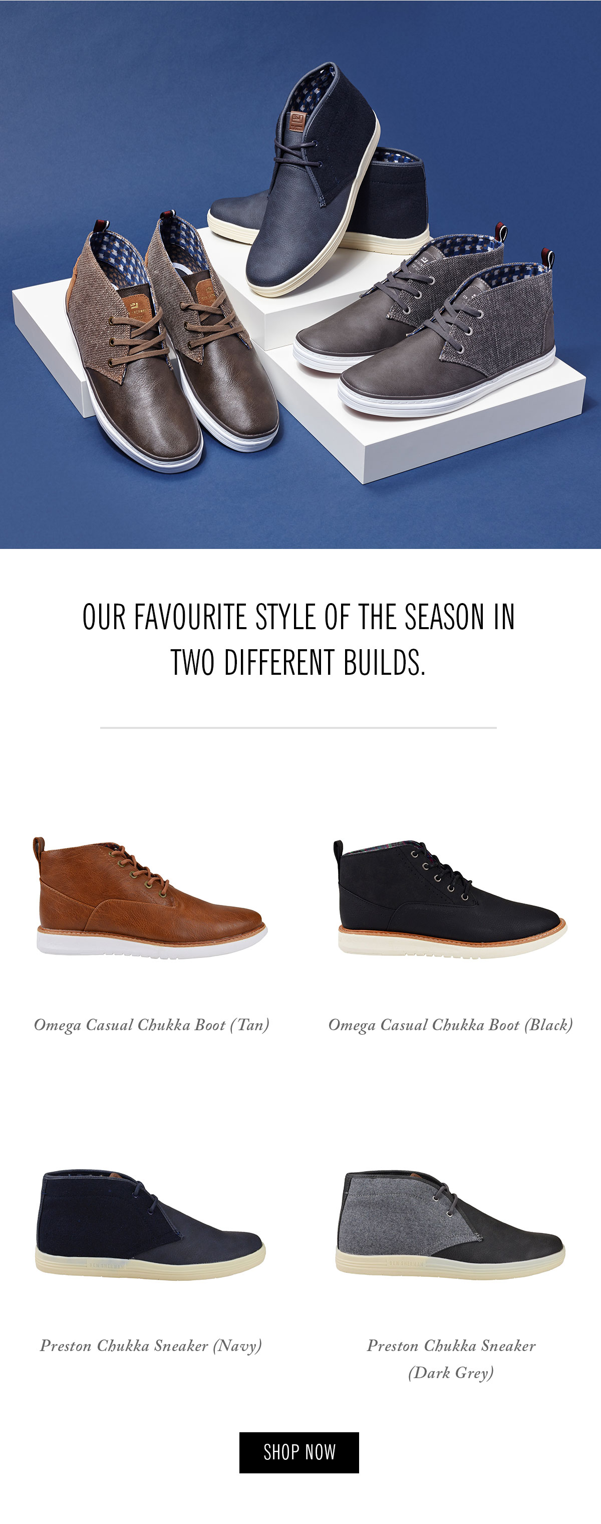 Chukka boots & sneakers | Out favourite style of the season in two different builds