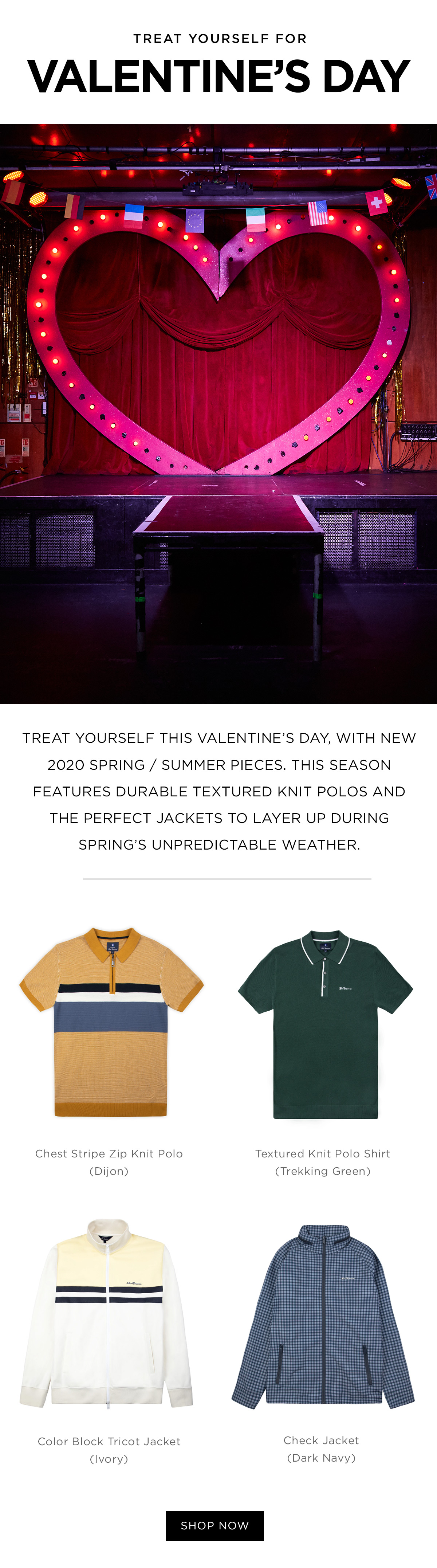 Treat Yourself | Valentine's Day | 2020 spring/summer pieces | durable textured knit polos and the perfect jackets to layer up during spring's unpredictable weather