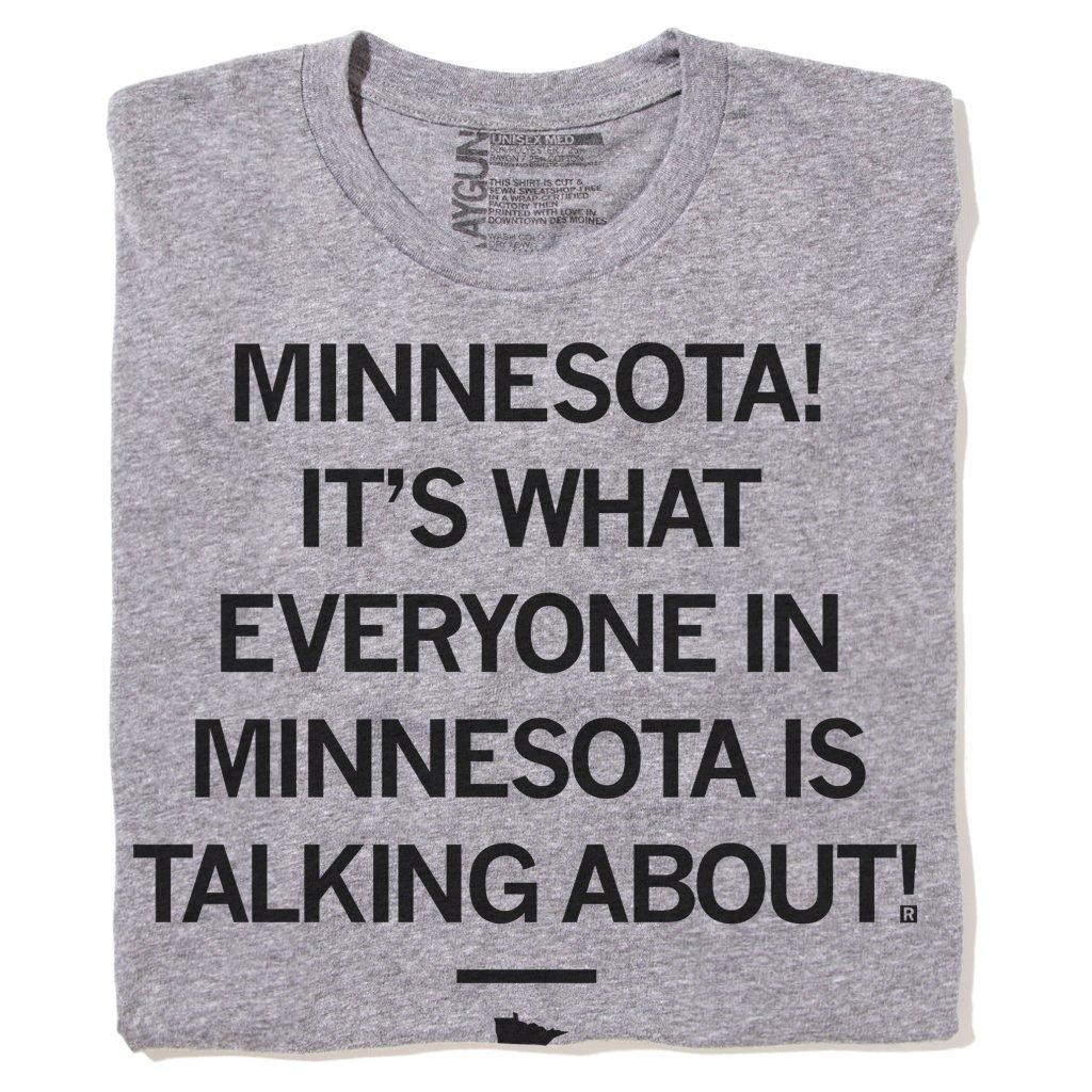 Minnesota Talking About Minnesota