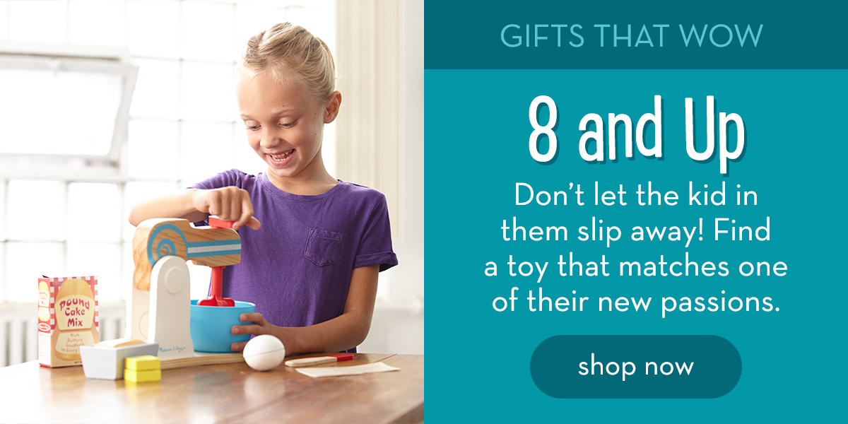 Gifts That Wow: 8 and Up - Don't let the kid in them slip away! Find a toy that matches one of their new passions. Shop now.