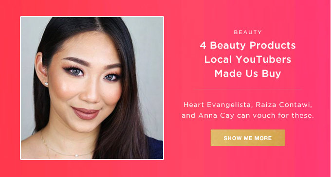 BEAUTY | 4 Beauty Products Local Youtubers Made Us Buy | SHOP NOW >>