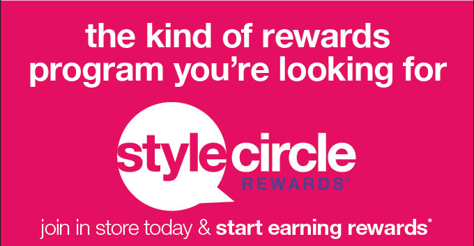 The kind of rewards program you're looking for stylecircle rewards®