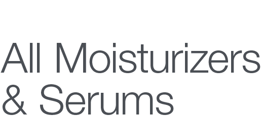 15% OFF All Moisturizers and Serums