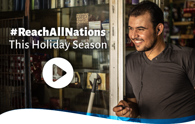 #ReachAllNations this holiday season.