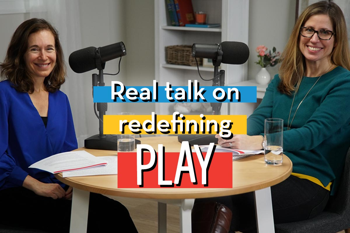 Real Talk on Redefining PLAY.