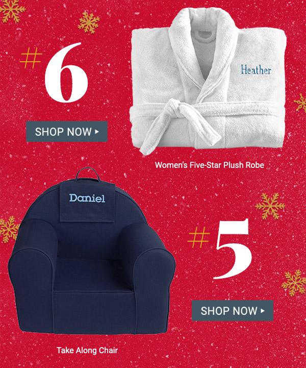 #6 Women's Five Star Plush Robe. #5 Take Along Chair.