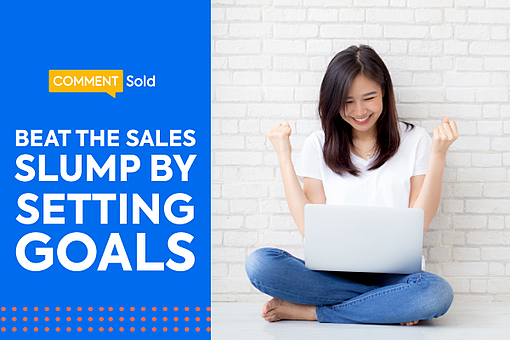 Beat the Sales Slump by Setting Goals