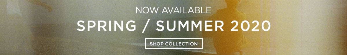 Spring/Summer 2020 now available   Shop collection