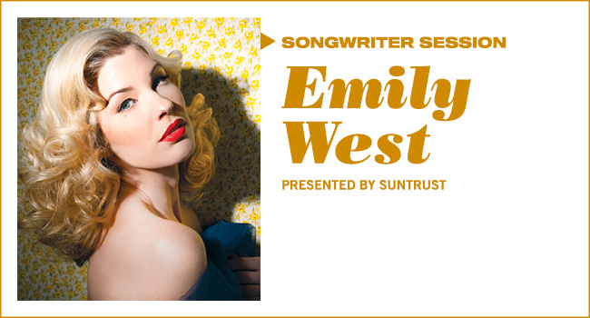 Songwriter Session: Emily West | Presented by SunTrust