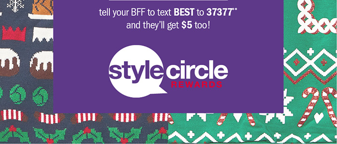Tell your BFF to text BEST to 37377** and they'll get $5 too!