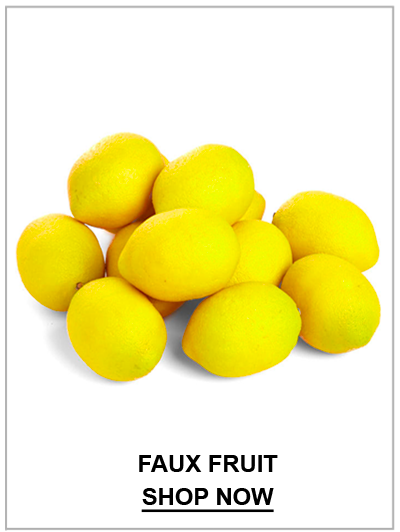 Faux Fruit Shop Now