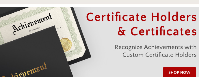 Shop Custom Certificate Holders and Certificates
