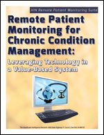 Remote Patient Monitoring for Chronic Condition Management: Leveraging Technology in a Value-Based System