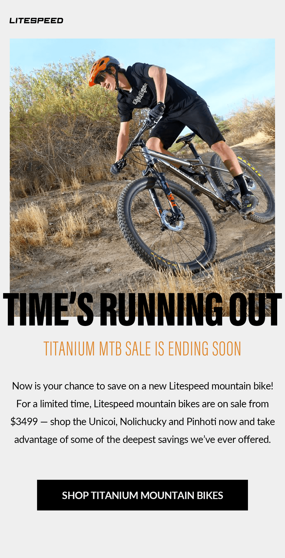 Send it into 2020: Litespeed MTB sale is here! Shop the Nolichucky, Unicoi and Pinhoti starting at $3499.