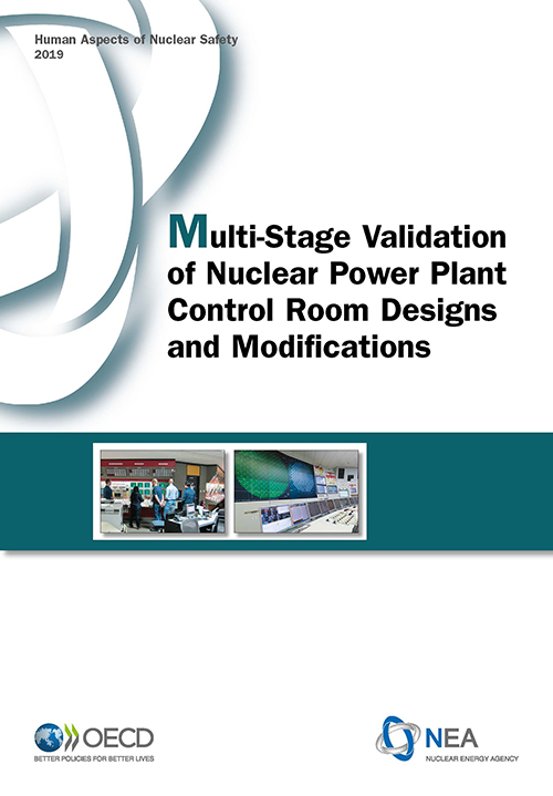 Multi-Stage Validation of Nuclear Power Plant Control Room Designs   and Modifications