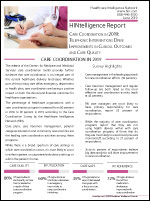 Care Coordination Trends: Telephonic Interventions   Drive Improvements in Clinical Outcomes and Care Quality