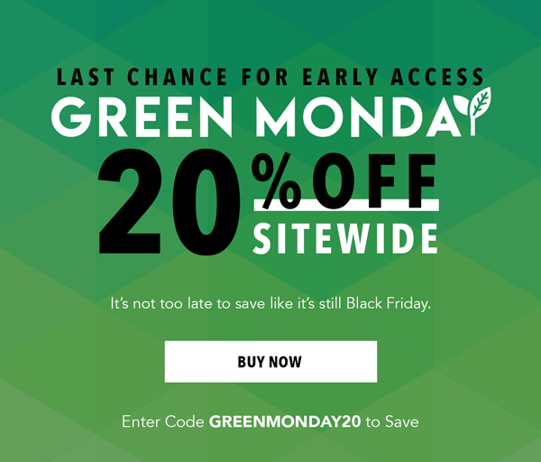 20% off for Green Monday   Shop Now