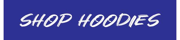Shop Hoodies!