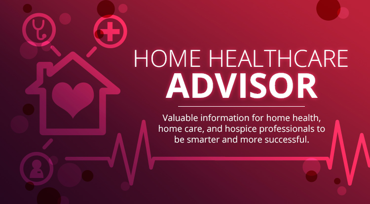 Welcome to the Home Healthcare Advisor
