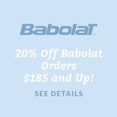 20% Off Babolat Orders $185 and Up
