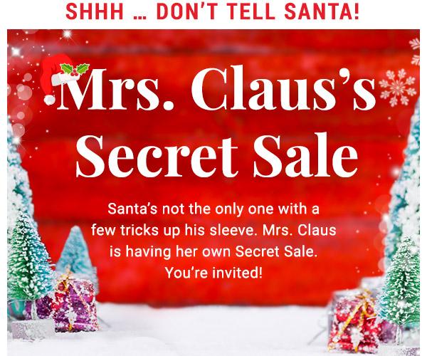 Mrs. Claus's Secret Sale