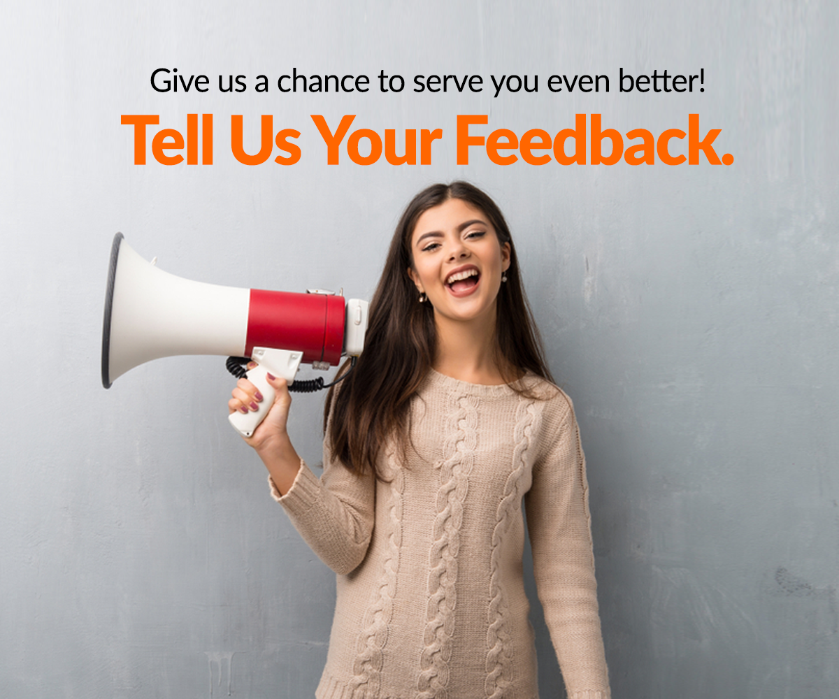 Give us a chance to serve you even better!