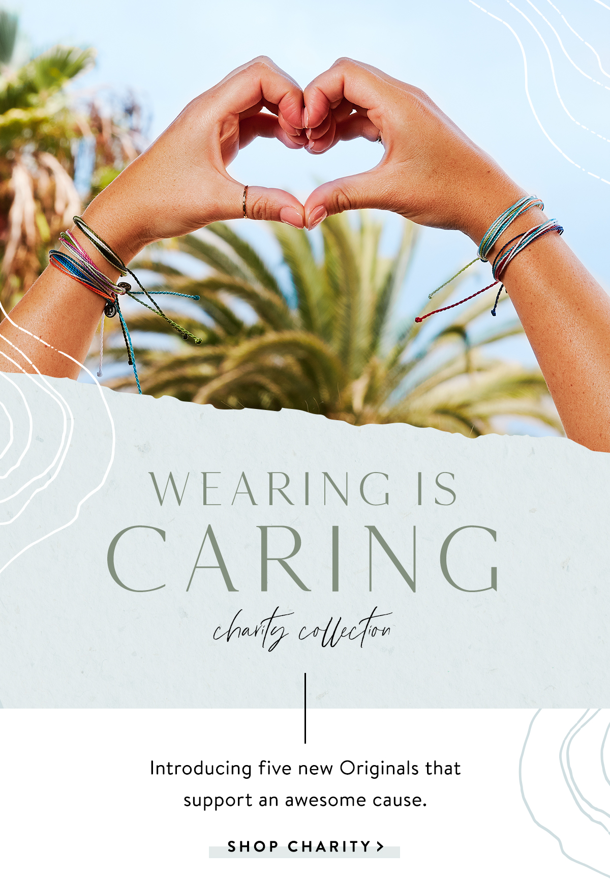 Wearing is Caring | SHOP CHARITY >