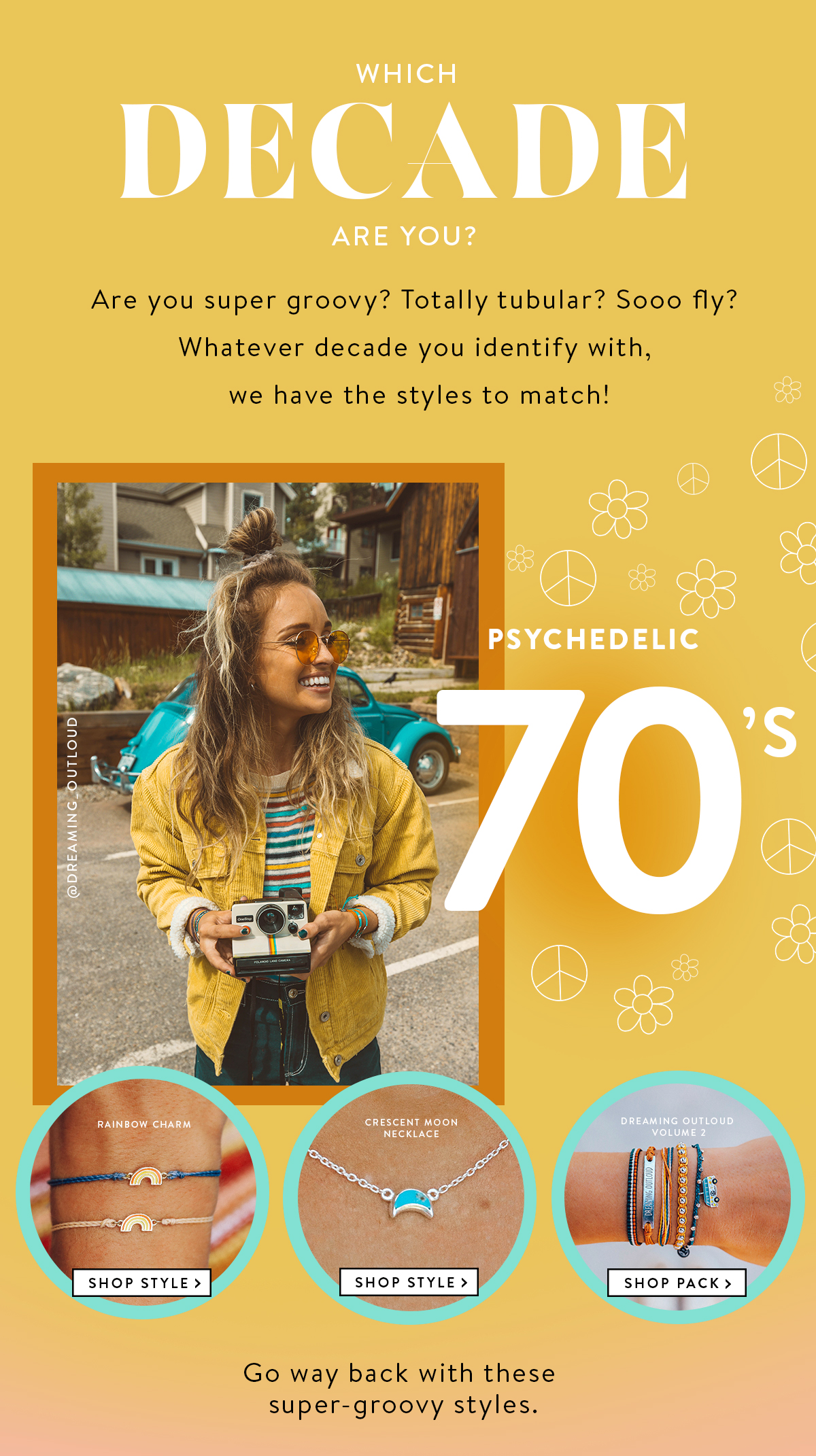 Which Decade Are You? | Psychedelic 70s | SHOP STYLES >